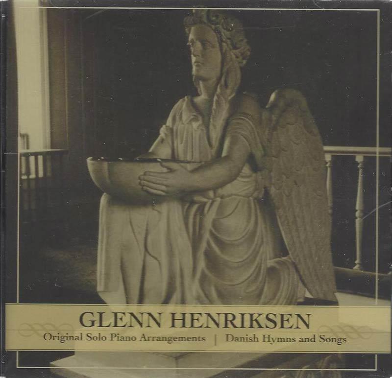 Glenn Henriksen, Danish Hymns and Songs