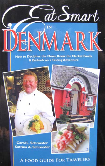 A Food Guide for Travelers, Eat Smart In Denmark
