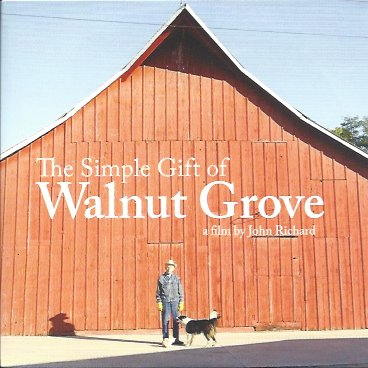 The Simple Gift of Walnut Grove