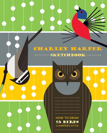 Charley Harper, Sketchbook: How To Draw 28 Birds in Harper's Style